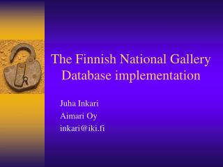 The Finnish National Gallery Database implementation