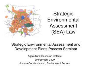 Strategic Environmental Assessment  (SEA) Law