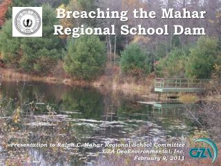 Breaching the Mahar Regional School Dam