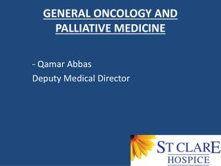 GENERAL ONCOLOGY AND  PALLIATIVE MEDICINE