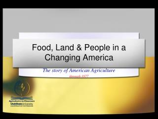 Food, Land & People in a Changing America