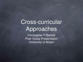 Cross-curricular Approaches