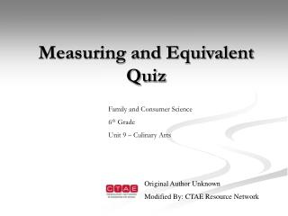 Measuring and Equivalent Quiz