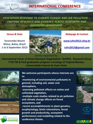 Webpage  &  Contact www.iufro2013.ufop.br iufro2013@gmail.com