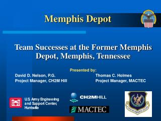 Team Successes at the Former Memphis Depot, Memphis, Tennessee