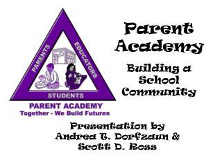 Parent Academy Building a School Community