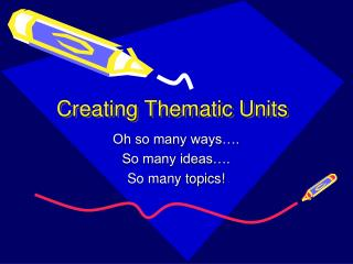 Creating Thematic Units