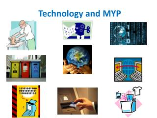 Technology and MYP