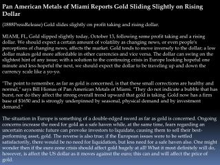 Pan American Metals of Miami Reports Gold Sliding Slightly