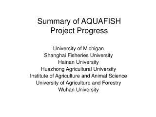 Summary of AQUAFISH  Project Progress