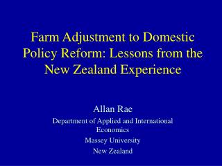 Farm Adjustment to Domestic Policy Reform: Lessons from the New Zealand Experience