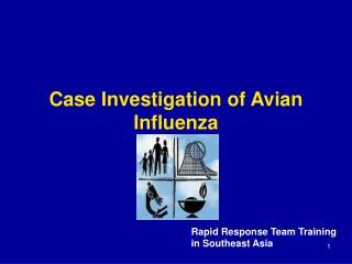 Case Investigation of Avian Influenza
