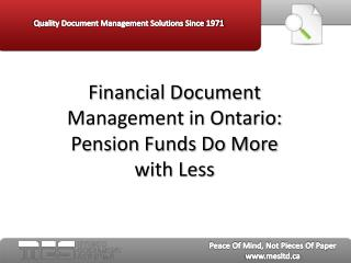 Financial Document Management in Ontario: Pension Funds do M