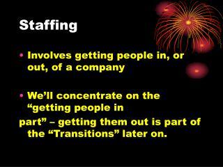 Staffing