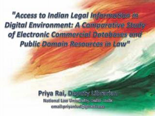 """ Access to Indian Legal Information in Digital Environment: A Comparative Study of Electronic Commercial Databases and"
