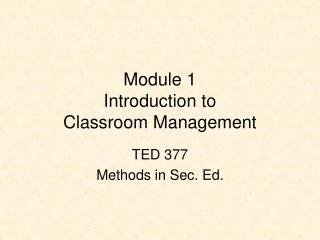 Module 1 Introduction to Classroom Management