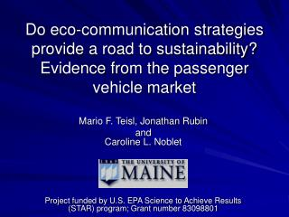 Do eco-communication strategies provide a road to sustainability?  Evidence from the passenger vehicle market