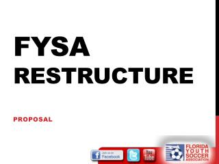 FYSA  Restructure