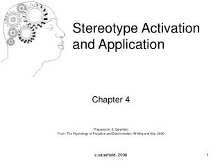 Chapter 4 Prepared by S. Saterfield From  The Psychology of Prejudice and Discrimination, Whitley and Kite, 2006