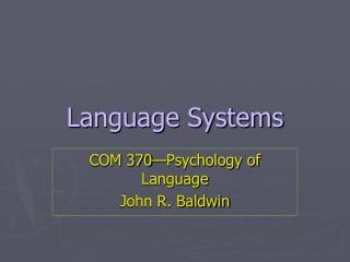 Language Systems