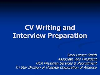 CV Writing and  Interview Preparation