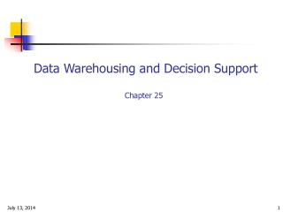 Data Warehousing and Decision Support Chapter 25
