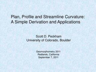 Plan, Profile and Streamline Curvature: A Simple Derivation and Applications