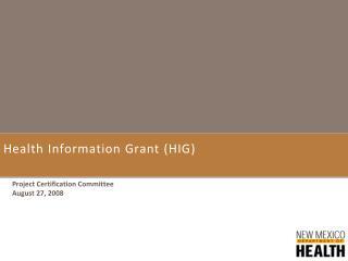 Health Information Grant (HIG)