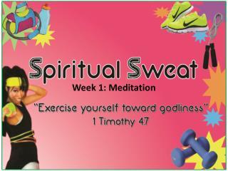 Week 1: Meditation