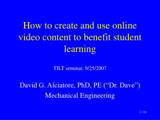 How to create and use online video content to benefit student learning