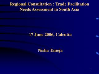 Regional Consultation : Trade Facilitation Needs Assessment in South Asia