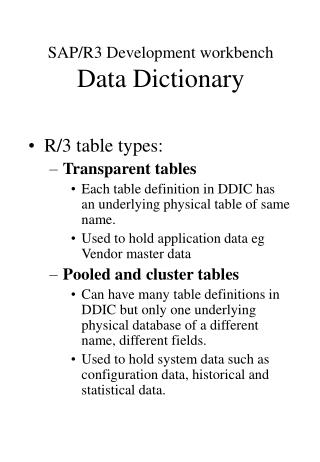 SAP/R3 Development workbench Data Dictionary