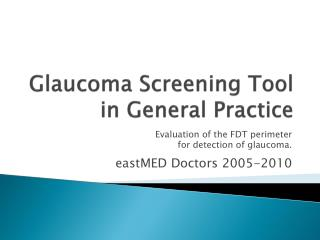 Glaucoma Screening Tool in General Practice