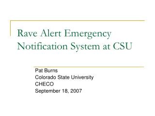Rave Alert Emergency Notification System at CSU