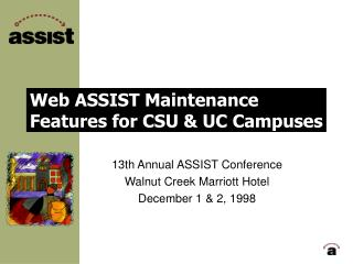 Web ASSIST Maintenance Features for CSU & UC Campuses