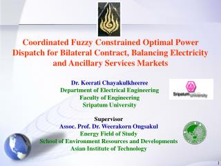 Dr. Keerati Chayakulkheeree Department of Electrical Engineering Faculty of Engineering Sripatum University