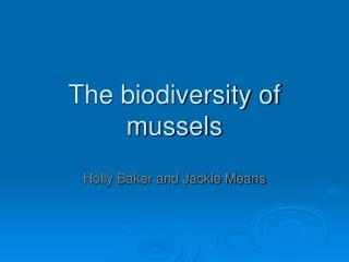 The biodiversity of mussels