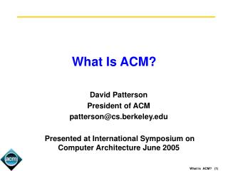 What Is ACM?