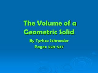 The Volume of a Geometric Solid