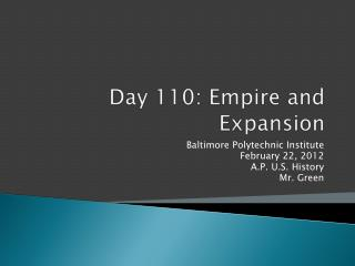Day 110: Empire and Expansion