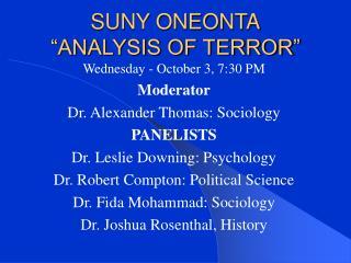 "SUNY ONEONTA ""ANALYSIS OF TERROR"""