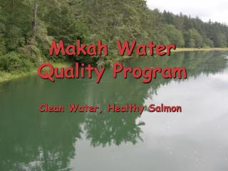 Makah Water Quality Program