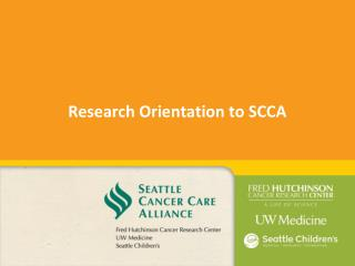 Research Orientation to SCCA