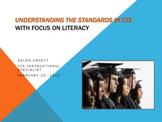 Understanding  the  Standards in CTE With focus on Literacy