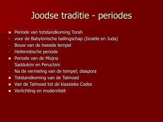 Joodse traditie - periodes