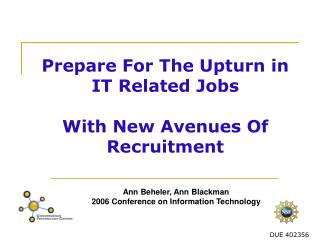 Prepare For The Upturn in IT Related Jobs With New Avenues Of Recruitment