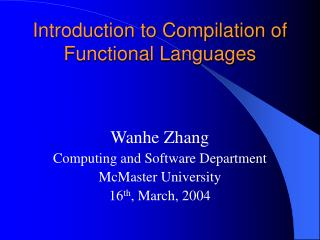 Introduction to Compilation of Functional Languages