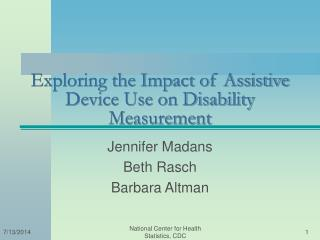 Exploring the Impact of Assistive Device Use on Disability Measurement