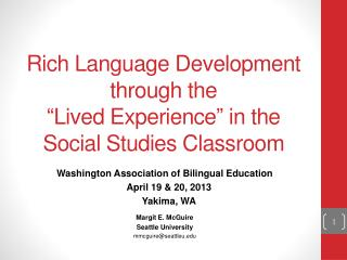 "Rich Language Development through the  "" Lived Experience ""  in the Social Studies Classroom"