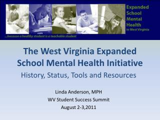 The West Virginia Expanded School Mental Health Initiative